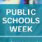 Celebrate Public Schools Week By Taking The Pledge!